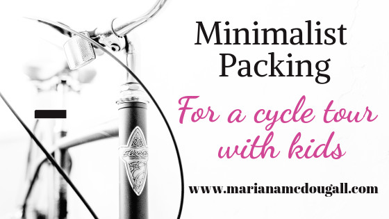 Minimalist packing for a cycle tour with children