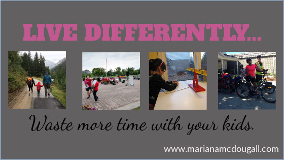 Out-of-the-Box Families; live differently... waste more time with your kids. www.marianamcdougall.com