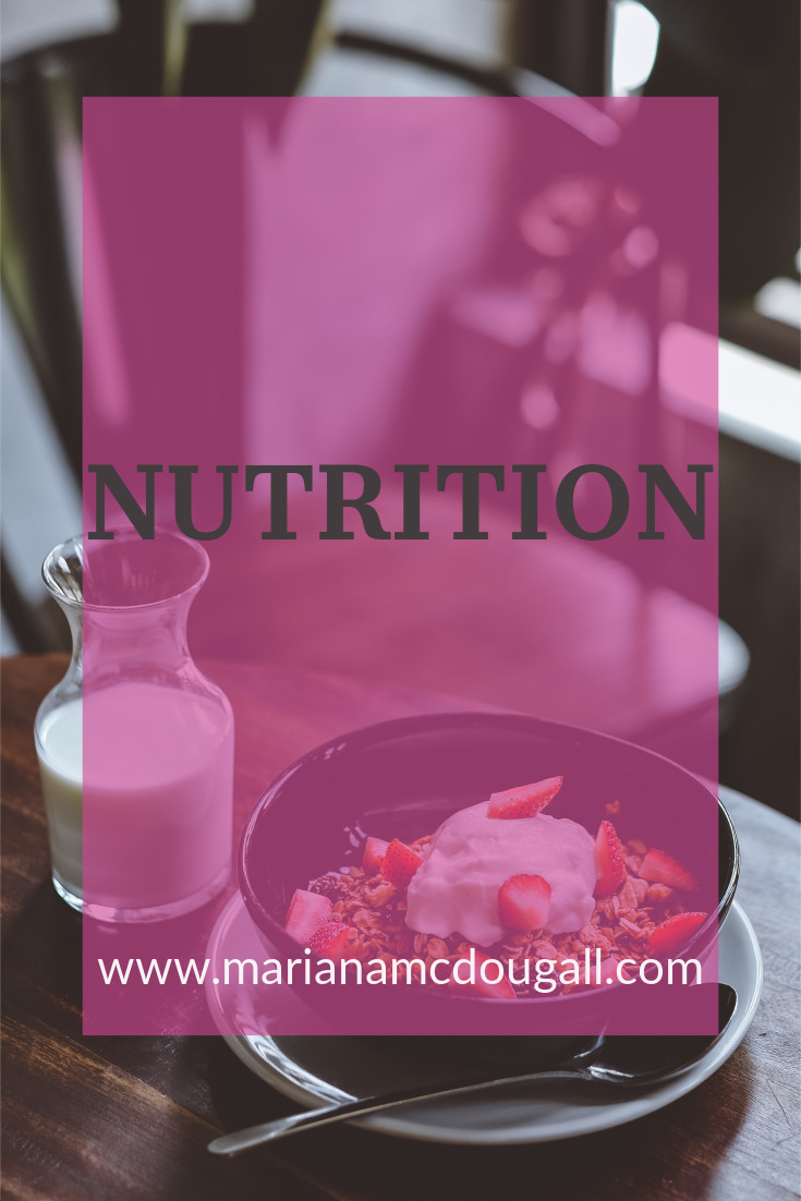 nutrition on www.marianamcdougall.com