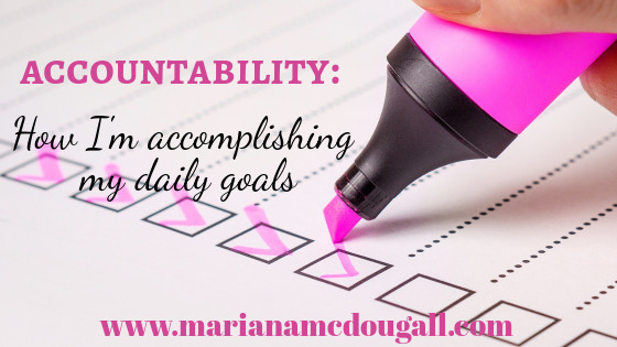 Accountability in Practice: How I Stay Accountable with My Personal Goals