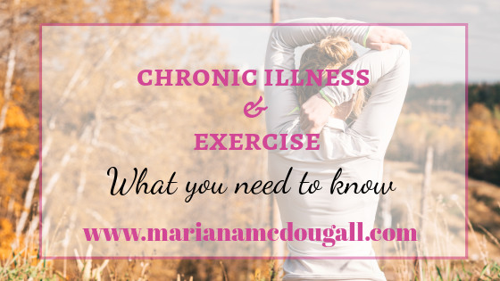 chronic illness & exercise, www.marianamcdougall.com, Photo by Jacob Postuma on Unsplash