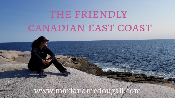 Canadian East Coast: Friendly & Beautiful