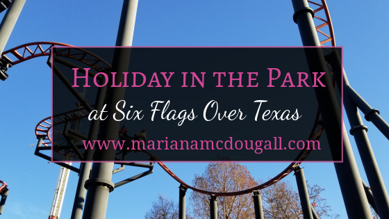 Holiday in the Park at Six Flags Over Texas, www.marianamcdougall.com. Picture of Pandemonium roller coaster in background.
