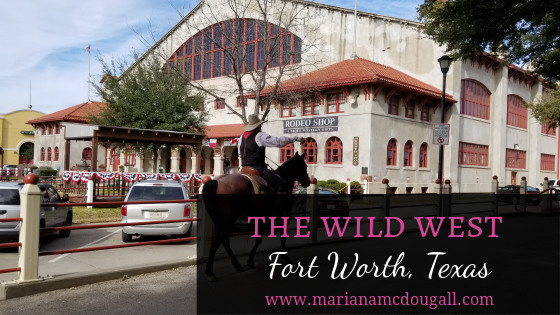 Cowboy Hats & Gun Fights: Fort Worth, Texas