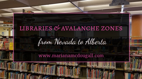 Libraries and Avalanche Zones from Nevada to Alberta. Background photo by mariana Abeid-McDougall shows a stack of books at the Great Falls Library in Montana