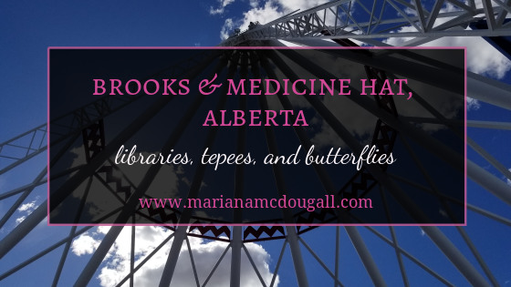 Tepees and Butterflies in Medicine Hat, Alberta