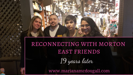 Reconnecting with Morton East friends... 19 years later www.marianamcdougall.com