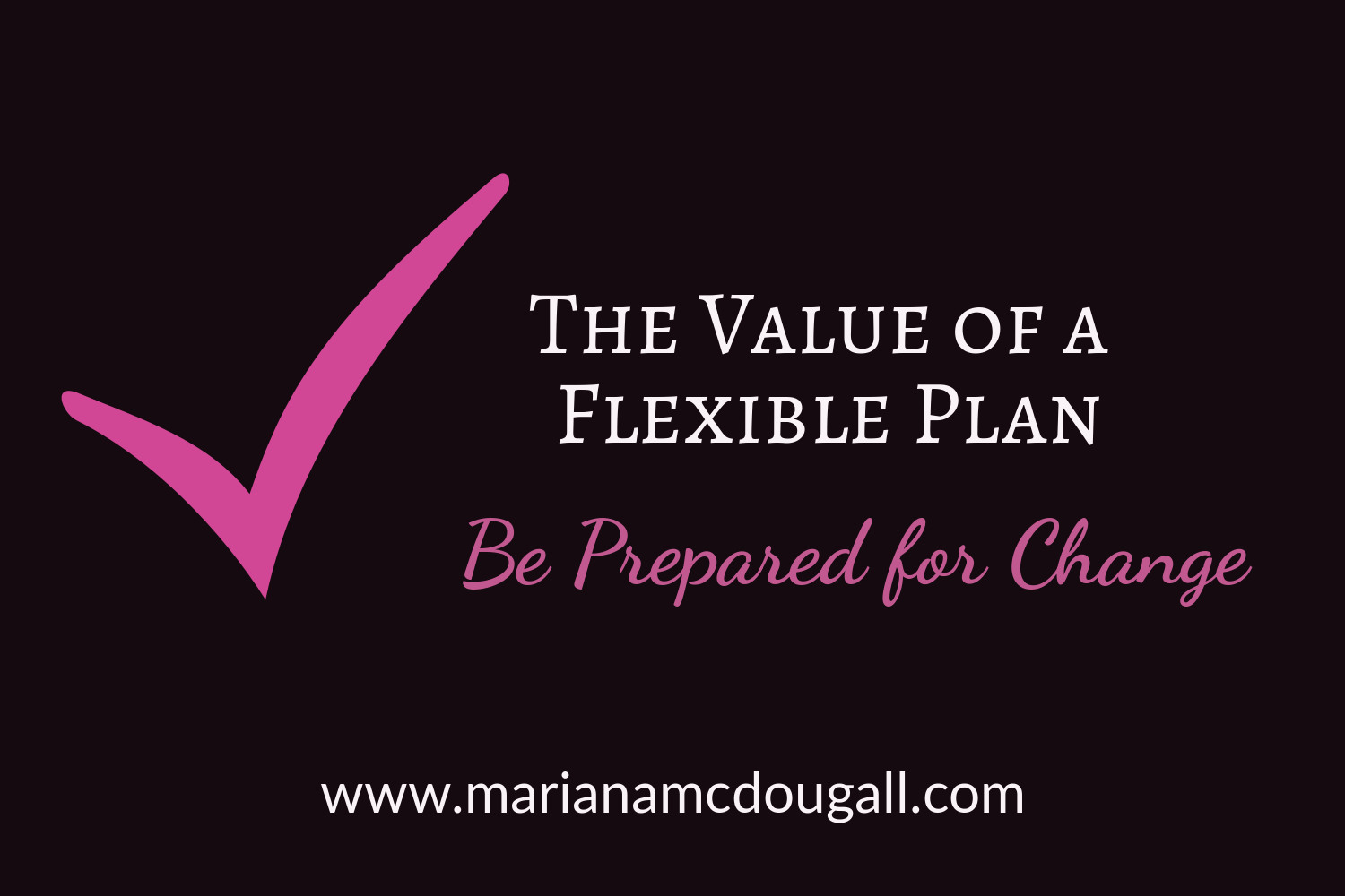 The value of a flexible plan