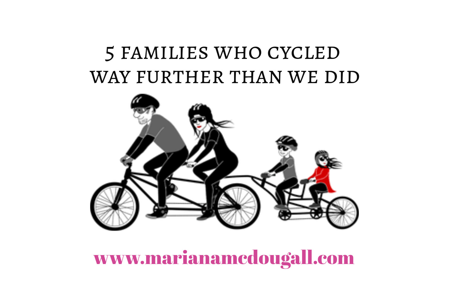 5 families who cycled way further than we did