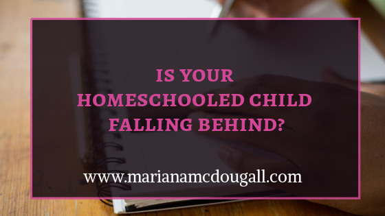 is your homeschooled child falling behind? www.marianamcdougall.com, picture of child's hands doing homework