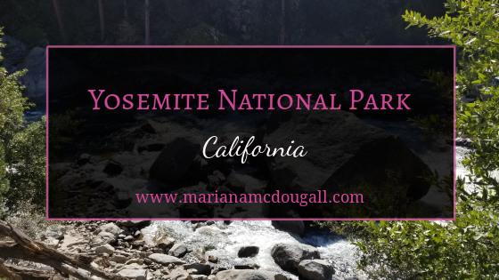 Yosemite National Park & Leaving California