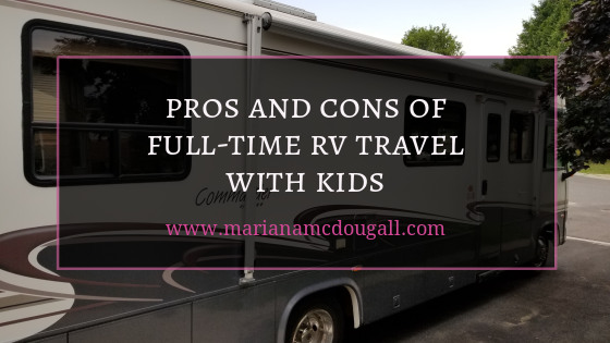 Pros and cons of full-time travel with kids, www.marianamcdougall.com